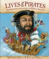 Lives of the Pirates:  Swashbucklers, Scoundrels (Neighbors Beware)