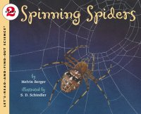 Let's Read and Find Out Science: Spinning Spiders, Stage 2