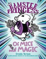 Hamster Princess, Book 2:  Of Mice and Magic