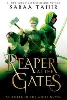 Reaper at the Gates  (Ember in the Ashes, Book 3)