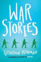 war stories by gordon korman