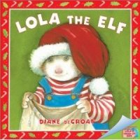 Gilbert and Friends: Lola the Elf