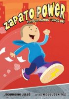 Zapato Power, Book 1:  Freddie Ramos Takes Off