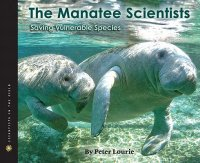 Manatee Scientists: Saving Vulnerable Species