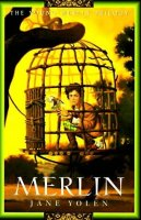 Young Merlin Trilogy, Book 3:  Merlin
