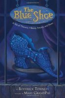 Blue Shoe: A Tale of Thievery, Villainy, Sorcery and Shoes