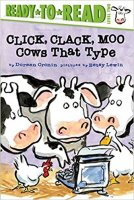 Ready to Read: Click Clack Moo Cows That Type   Level Two (A Click Clack Book)