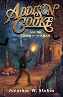 Addison Cooke, Book 2:  Addison Cooke and the Tomb of the Khan