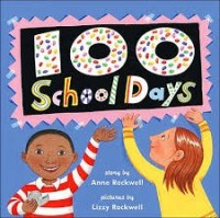 100 school days anne rockwell