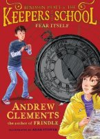 Fear Itself (Benjamin Pratt and the Keepers of The School, Book 2)