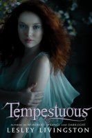 Tempestuous (Wondrous Strange Trilogy, Book 3)