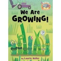 Elephant and Piggie Like to Read:  We Are Growing