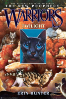 Warriors, The New Prophecy, #5: Twilight