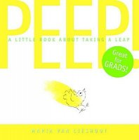 Peep:  A Little Book About Taking A Leap