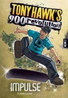 Tony Hawk's Revolution 900:  Impulse  (Volume 2)