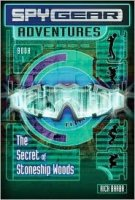Spy Gear Adventures Book 1: Secret of Stoneship Woods
