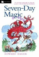 Edward Eager's Magic Tales Series, Book 7: Seven-Day Magic