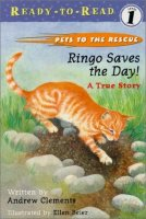 Pets to the Rescue:  Ringo Saves the Day   A True Story