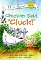 "Chicken Said, ""Cluck!"""