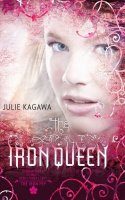 The Iron Queen: The Iron Fey Series, Book Three