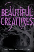 Beautiful Creatures: The Caster Chronicles, Book 1