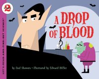 Let's Read and Find Out Science: A Drop of Blood, Stage 2