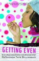 Good Girlz, Book 4:  Getting Even