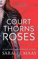 Court of Thorns and Roses, Book 1