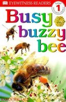 DK Readers, Level 1:  Busy Buzzy Bee
