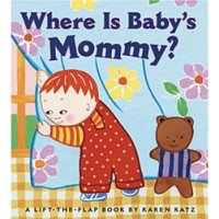 Where is Baby's Mommy? A Lift-the-Flap Book