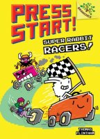 Press Start, Book 3:  Super Rabbit Racers!