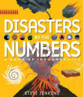 disasters by the numbers  steve jenkins