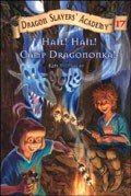 Dragon Slayers' Academy Book 17: Hail! Hail! Camp Dragononka  (Super Special)