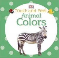 DK touch and feel  animal colors