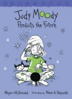 Judy Moody, Book 4:  Judy Moody Predicts the Future
