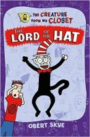 Creature from My Closet, Book 5:  Lord of the Hat