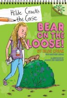 Hilde Cracks the Case, Book 2:  Bear on the Loose!