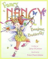 Fancy Nancy: Bonjour Butterfly