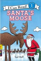 Santa's Moose   ( I Can Read, Level One)