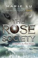 Rose Society (Young Elites, Book 2)
