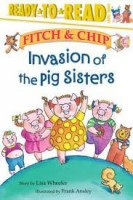 fitch and chip invasion of the pig sisters