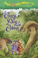 Magic Tree House Series, Book 45: A Crazy Day with Cobras
