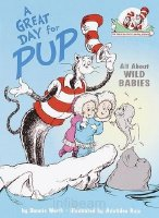 Great Day for Pup! (Cat in the Hat's Learning Library)