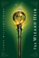 Heir Chronicles, Book 2:  The Wizard Heir