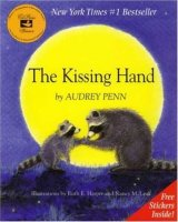 Chester Raccoon:  The Kissing Hand