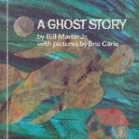 a ghost story by bill martin jr