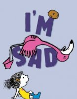 I'm Sad  (The I'm Books)
