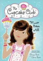 Winner Bakes All (Cupcake Club Series)