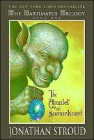 Bartimaeus Trilogy, Book 1:  Amulet of Samarkand