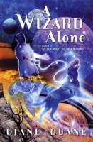 Young Wizards, Book 6:  A Wizard Alone